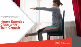 Photo of a woman raising right leg and left arm while seated. Text on the left side reads Information Webinar Home Exercise Class with Tom Crouch